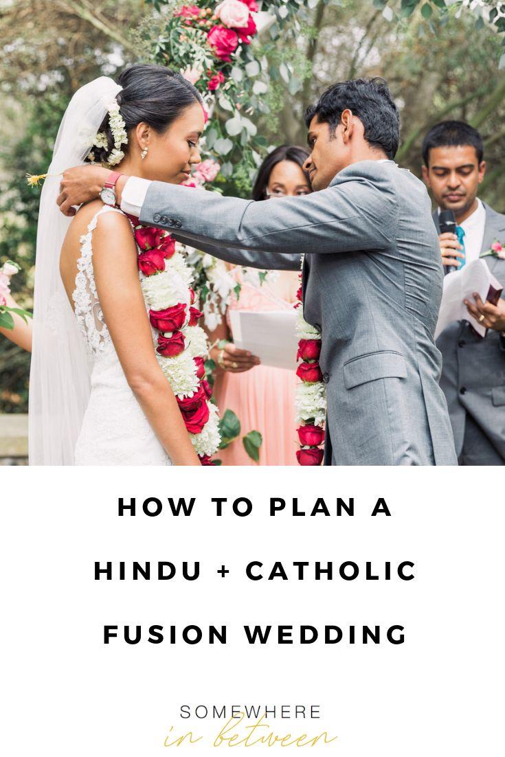 Catholic Hindu Fusion Wedding Inspiration Catholic Wedding Ceremony Fusion Wedding Interfaith Wedding