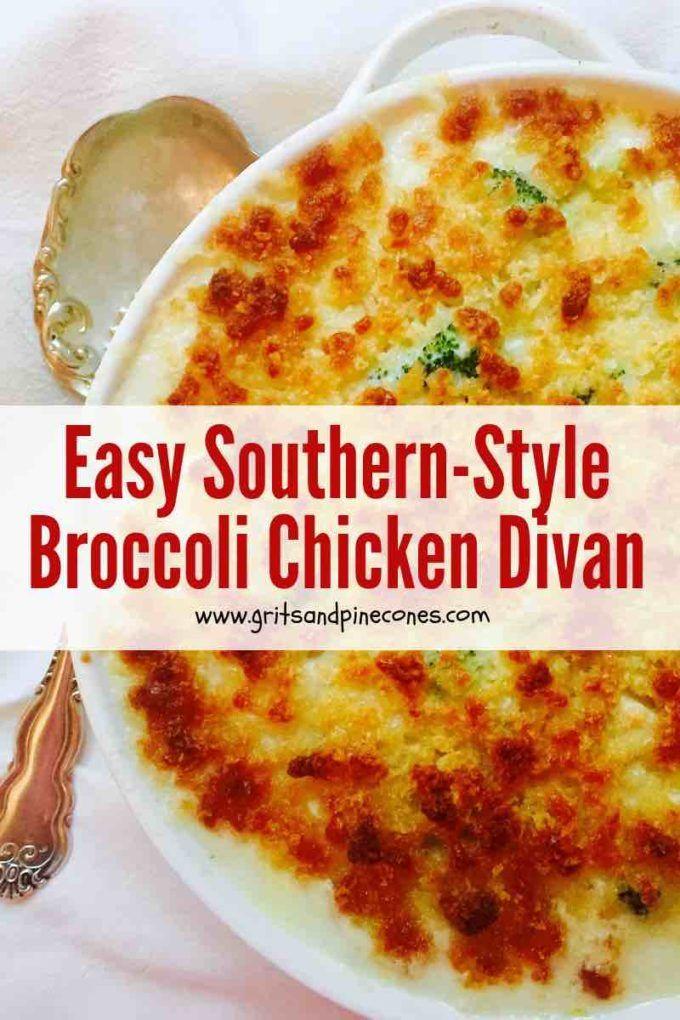 Easy Southern Chicken Divan Casserole Recipe Gritsandpinecones Com Recipe Chicken Divan Chicken Divan Casserole Chicken Divan Recipe