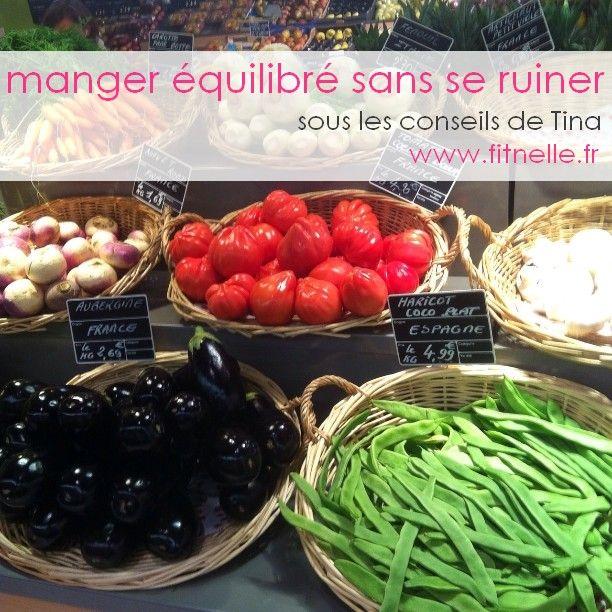 Retrouvez mes conseils pour manger équilibré avec un petit budget : http://www.fitnelle.fr/manger-equilibre-sans-se-ruiner/ #fitnelle #healthy #diet #lovefood