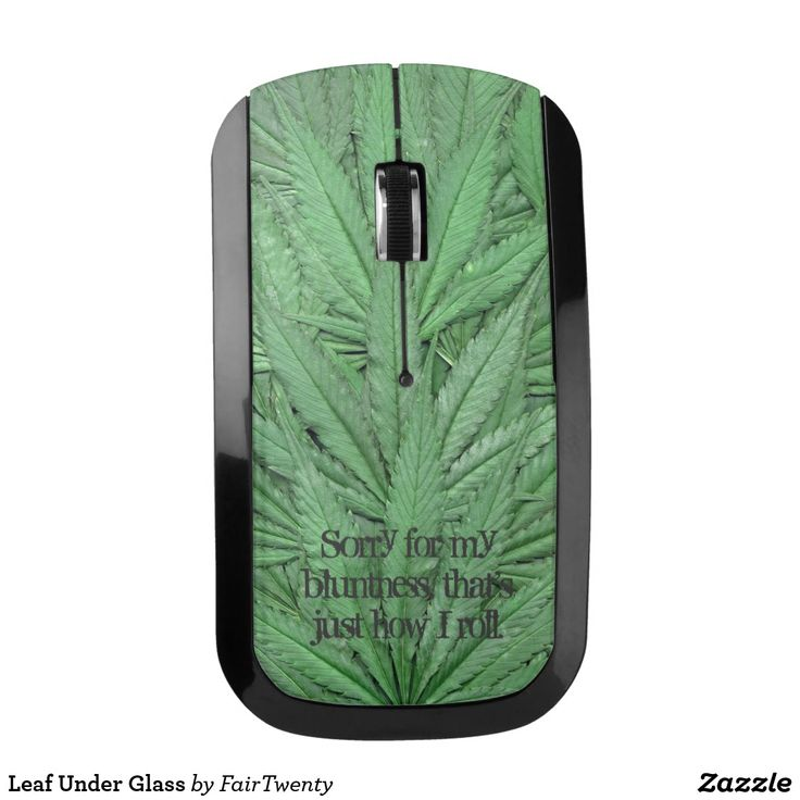 Leaf Under Glass Mouse - you can  customize or remove the text. #marijuana #ganja #pot #weed #cannabis #grass