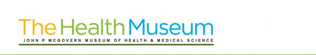 The Health Museum- awesome exhibits that focus on health, wellness and human biology.