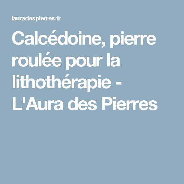 Calcédoine, pierre roulée pour la lithothérapie - L'Aura des Pierres