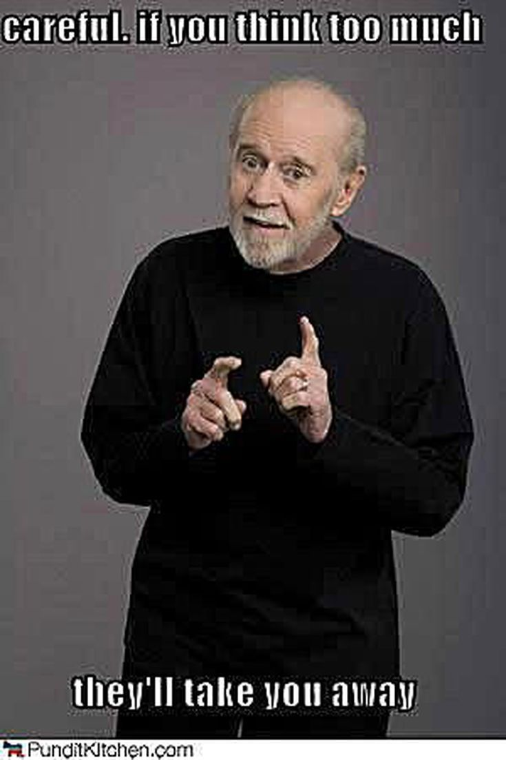Best George Carlin Quotes of All Time: George Carlin on Thinking