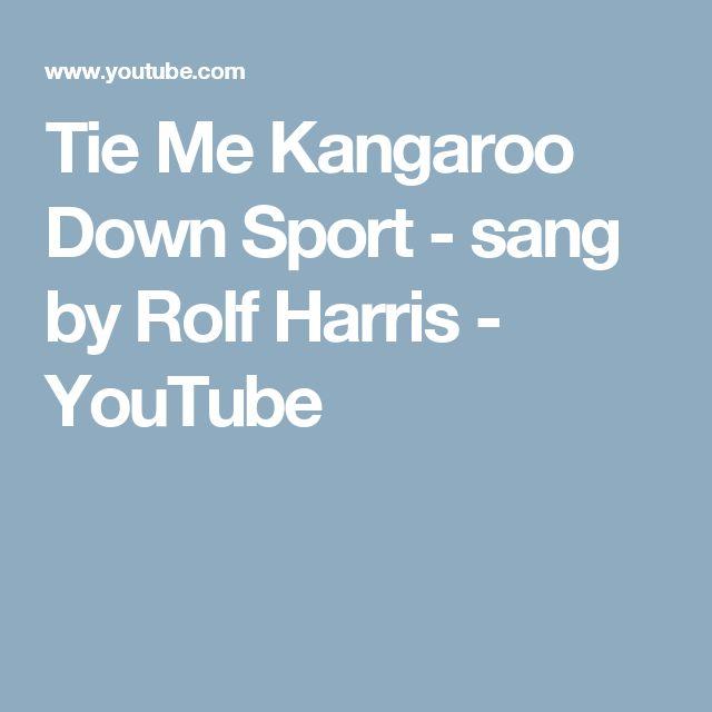 Tie Me Kangaroo Down Sport - sang by Rolf Harris - YouTube