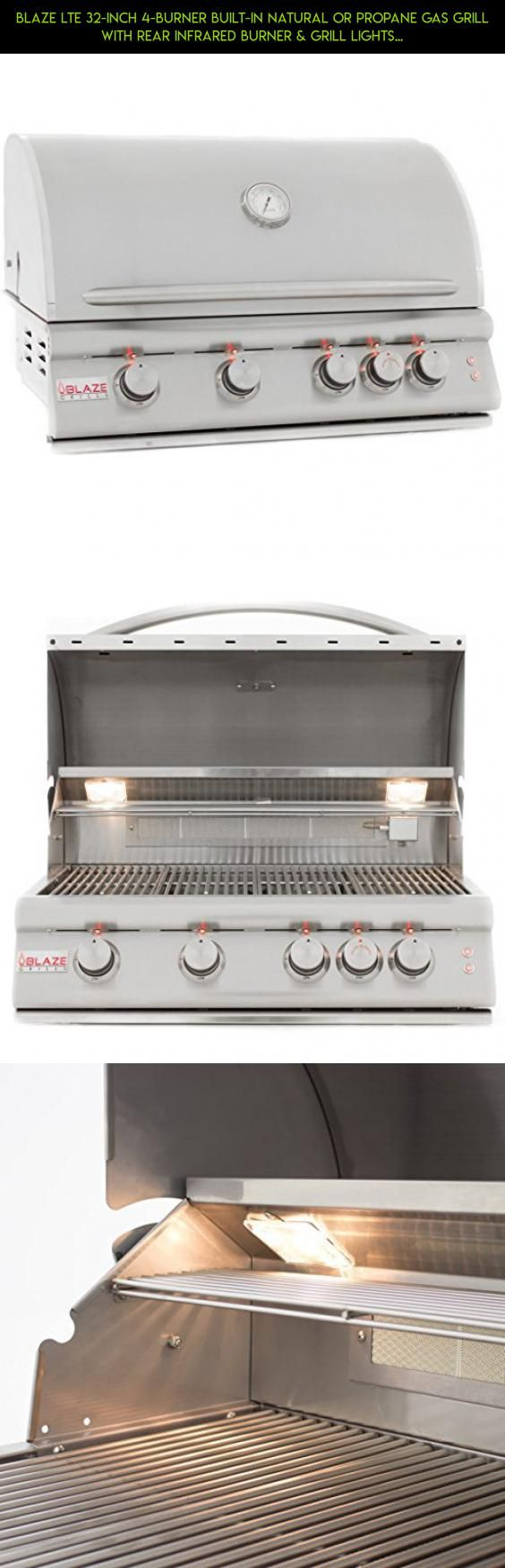 "Blaze LTE 32-Inch 4-Burner Built-In Natural Or Propane Gas Grill With Rear Infrared Burner & Grill Lights - BLZ-4LTE-NG Or BLZ-4LTE-LP - With Free Grill Cover! (32"" Natural Gas) #camera #fpv #racing #gadgets #drone #kit #shopping #tech #plans #products #grills #parts #ng #technology"