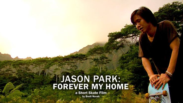 Jason Park: Forever my Home  Skateboards and Hawaii ~ stunningly filmed talented skater beautiful music!