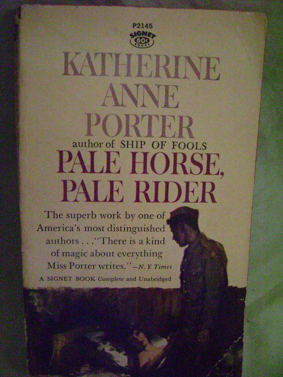 Pale Horse Pale Rider Katherine Anne Porter Signet Paperback P2145 First Edition stated June 1962