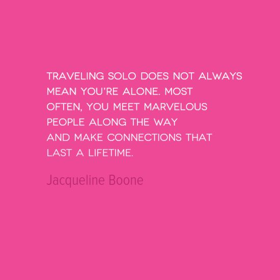 Travel Quote of the Week: Solo But Not Alone - Solo Traveler