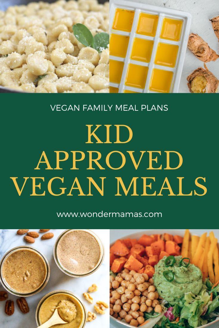 Kid Approved Meals Vegan Meal Prep Picky Eater Vegan Recipes Family Meal Plans In 2020 Vegan Family Dinner Family Meal Planning Plant Based Meal Planning
