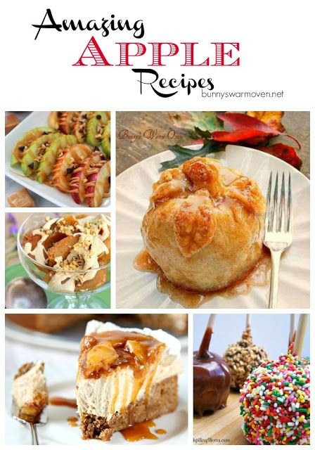 Amazing Apple Recipes ...21 Delicious Apple Recipes To Get You Excited About Apple Season!