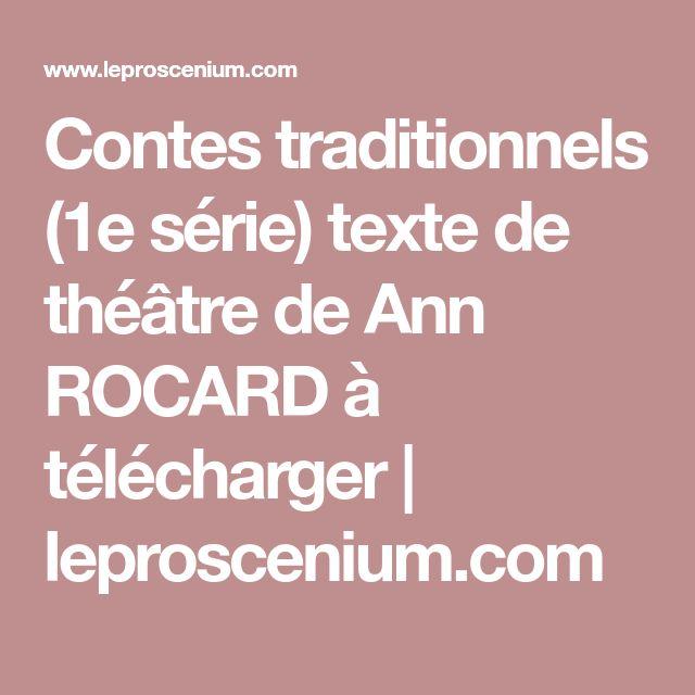 Contes traditionnels (1e série) texte de théâtre de Ann ROCARD à télécharger | leproscenium.com