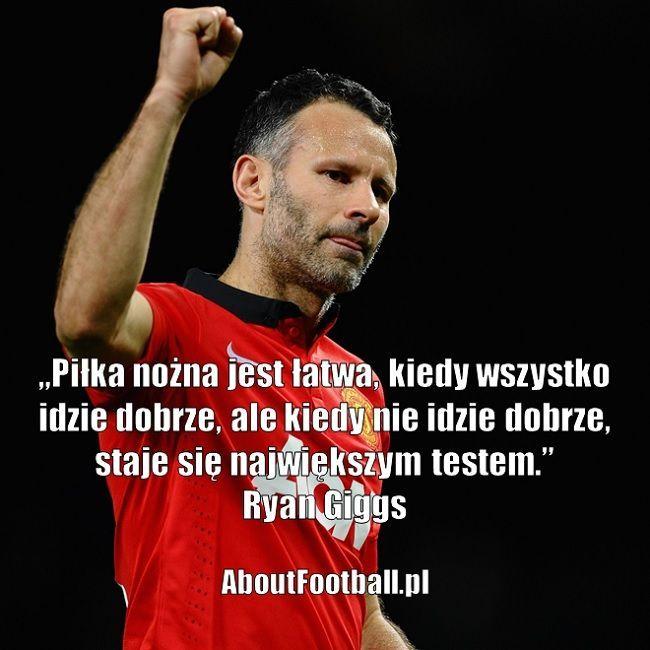 Ryan Giggs cytaty piłkarskie • Piłka nożna jest łatwa, kiedy wszystko idzie dobrze, ale kiedy nie idzie dobrze, staje się największym #giggs #pilkanozna #futbol #sport #cytat #cytaty