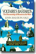 Voltaire's Bastards by John Ralston Saul :: A Book Review by Scott London