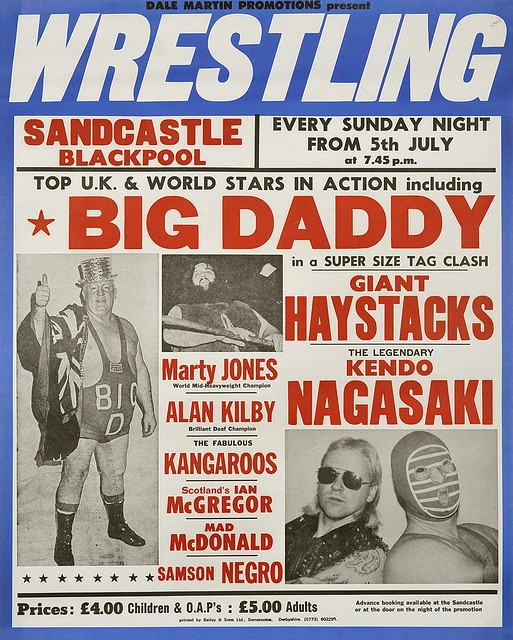 I remember Big Daddy, Giant Haystacks and Kendo Nagasaki! Wrestling always used to be on the TV on Saturdays