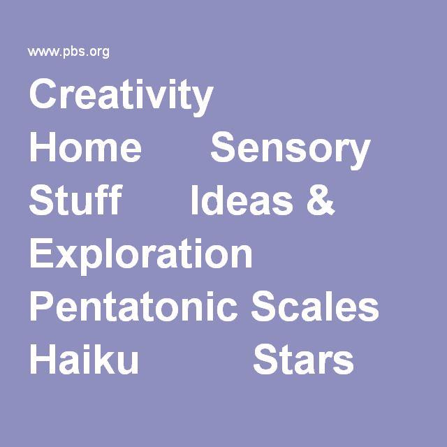 Creativity      Home     Sensory Stuff     Ideas & Exploration         Pentatonic Scales         Haiku         Stars         Emoticons         Mural     Creativity Challenge     Try at Home     Notes to Parents     Site Map  Home » Ideas & Exploration Haiku 448