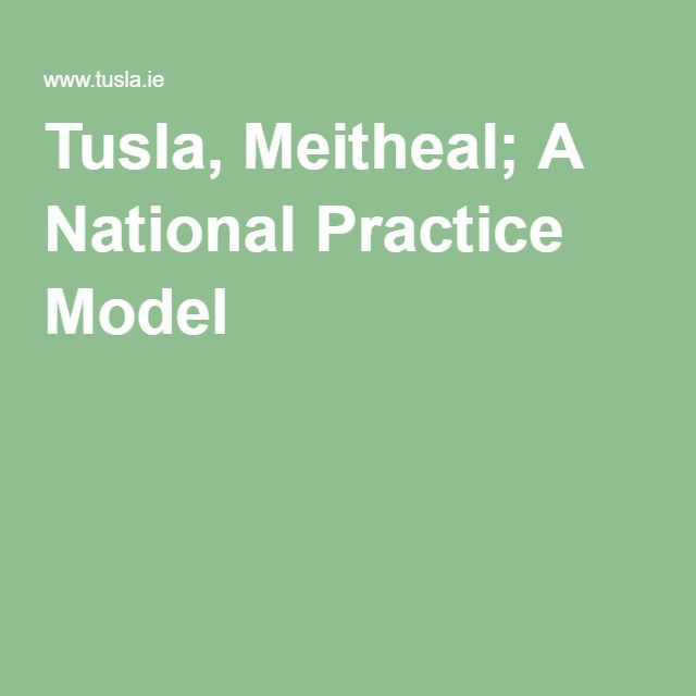 Tusla, Meitheal; A National Practice Model