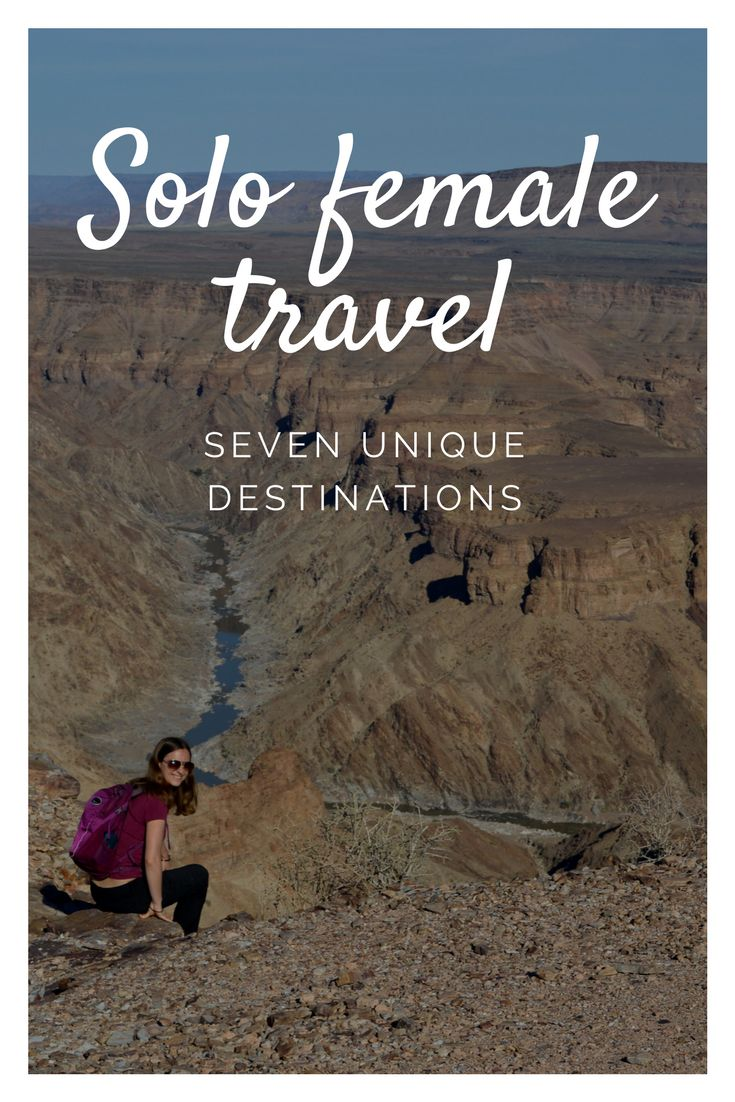 Seven best destinations for solo female travel, adventure travel, single woman travel and solo backpacking. Travel Europe, travel Africa, travel Asia, travel South America, and travel Mexico.