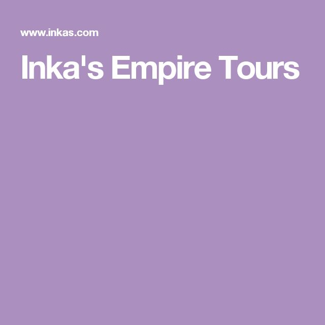 Inka's Empire Tours