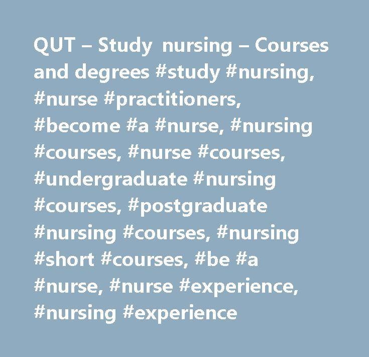 QUT – Study nursing – Courses and degrees #study #nursing, #nurse #practitioners, #become #a #nurse, #nursing #courses, #nurse #courses, #undergraduate #nursing #courses, #postgraduate #nursing #courses, #nursing #short #courses, #be #a #nurse, #nurse #experience, #nursing #experience http://turkey.nef2.com/qut-study-nursing-courses-and-degrees-study-nursing-nurse-practitioners-become-a-nurse-nursing-courses-nurse-courses-undergraduate-nursing-courses-postgraduate-nursing-cours/  # We're one…