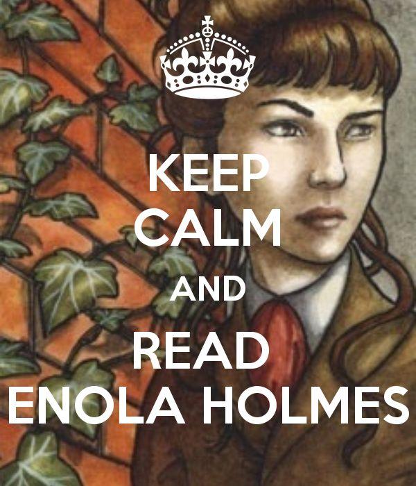 KEEP CALM AND READ  ENOLA HOLMES
