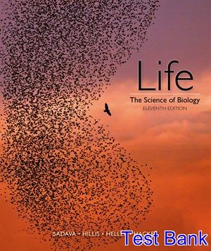 Life The Science Of Biology 11th Edition Sadava Test Bank Test