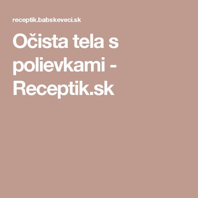 Očista tela s polievkami - Receptik.sk