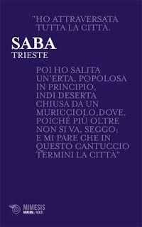Margini in/versi: Umberto Saba - Trieste