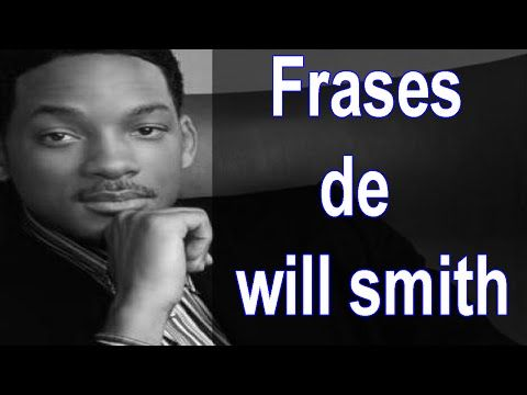 10 Frases famosas De Will Smith - Frases para mujeres