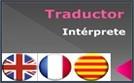 Traductor Intérprete - Inglés, Francés, Catalán y Castellano