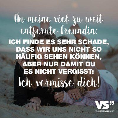 Beste freundin vermissen sprüche. Vermisse dich Sprüche. 2019 02 03