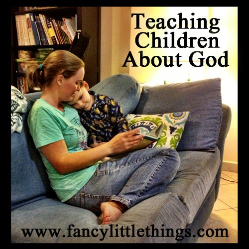 Study Teaching: Teaching Children About God- Provides A List Of Resources
