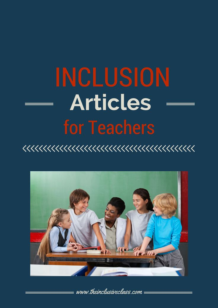 Inclusion Articles for Teachers!  Dozens of tips, advice and strategies!!