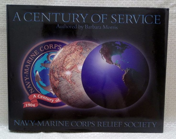 A Century Of Service Navy-Marine Corps Relief Society Book & DVD Barbara Morris