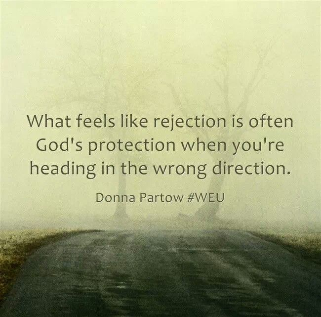 sometimes rejection is god's protection - Google Search