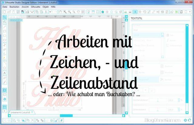 [Plotter-Anleitung]Schriften: So schiebt man Buchstaben auseinander. (Zeichenabstand / Zeilenabstand) | Blog ohne Namen | Bloglovin'