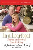 Leigh Anne and Sean Tuohy share the story of their growth as cheerful givers and other life lessons, and how their loving hearts allowed them to make room in their family for Michael Oher.
