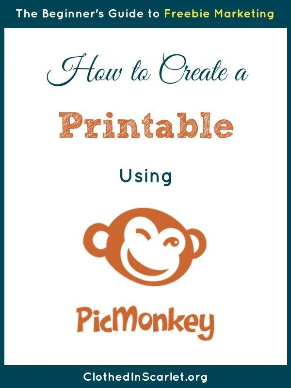 A step-by-step tutorial on how to create a free printable using PicMonkey!