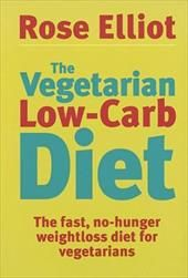 Image of The Vegetarian Low-Carb Diet: The Fast, No-Hunger Weight Loss Diet for Vegetarians