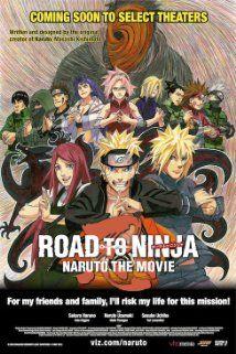 Road to Ninja: Naruto the Movie. Japan. Junko Takeuchi, Chie Nakamura, Toshiyuki Morikawa. Directed by Hayato Date. 2012.