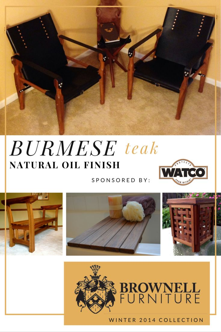 Charming Burmese Teak Interior Decor And Furniture Projects Sponsored By Watco.  Their Teak Oil Product Is