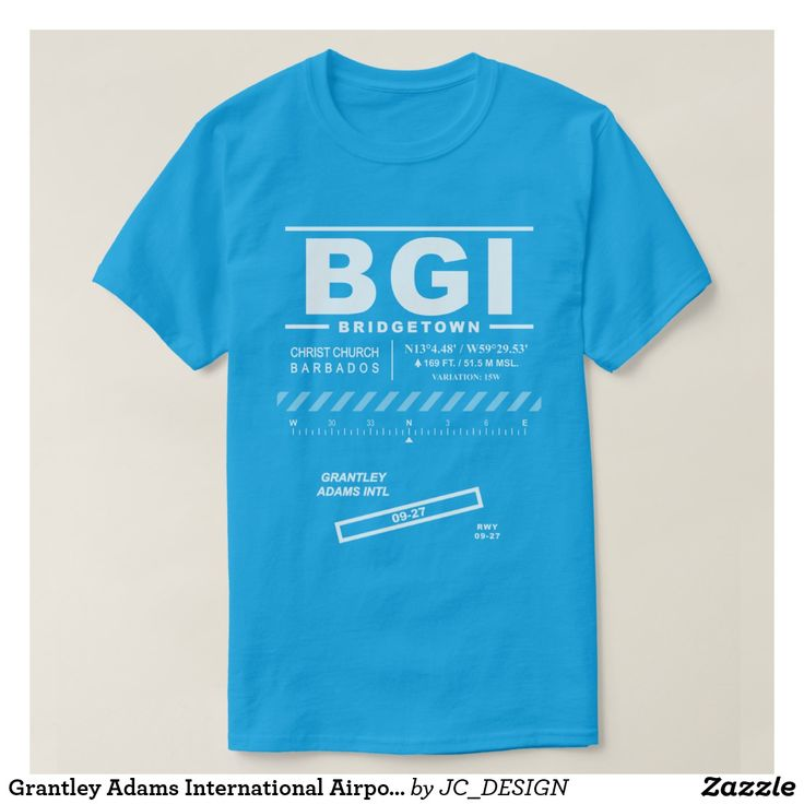Grantley Adams International Airport (BGI) T-Shirt: Design features air navigation information for Grantley Adams International Airport. Great gift for pilots, aviation enthusiasts and world travelers.