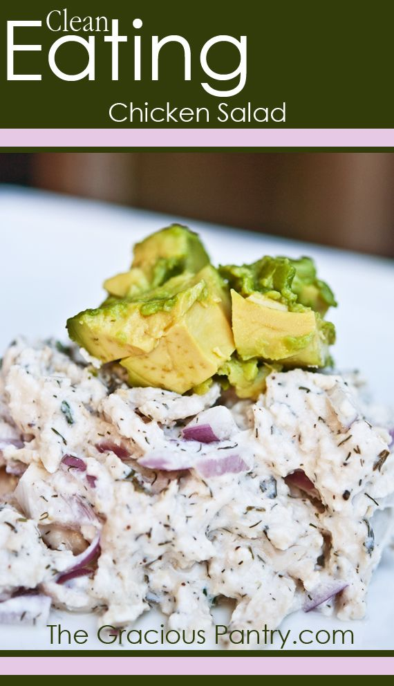 Clean Eating Chicken Salad #cleaneatingrecipes #cleaneating #eatclean #recipes #healthyrecipes