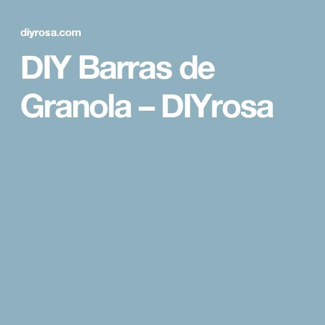 DIY Barras de Granola – DIYrosa