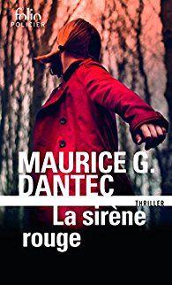Critiques, citations, extraits de La Sirène rouge de Maurice G. Dantec. Thriller. A Amsterdam, Alice, 12 ans, horrifiée par les tueries de sa ...