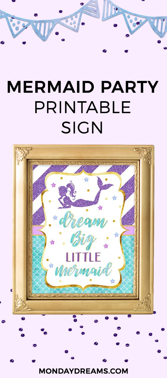 Dream Big Little Mermaid Printable Mermaid Sign. Best for a Mermaid theme Baby Shower or a Birthday Mermaid Party. Click this image to include this Mermaid sign to your Mermaid Decoration Ideas.