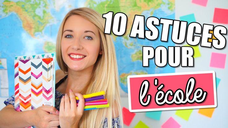10 ASTUCES POUR L'ÉCOLE! | BACK TO SCHOOL 2016