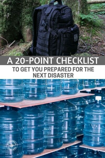 A Disaster is Coming! A 20-Point Checklist to Get You Prepared for the Next Disaster! - You have to be honest with yourself. You have to admit you need improvements in some areas. If you can do that, you will get the most out of this checklist. There is always time to get better but you have to know where to improve. #disasterprep #disasterpreparedness #prepping #preparedness #prepper #survival