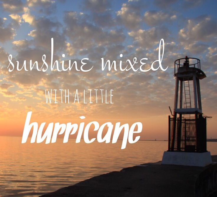 Sunshine mixed with a little hurricane.... Perfect storm, Brad Paisley #lyrics
