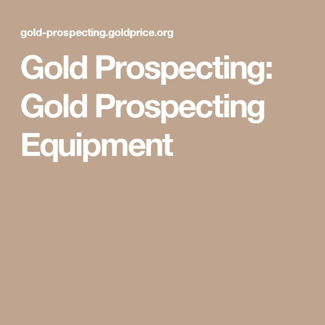 Best 25+ Gold Prospecting Ideas On Pinterest