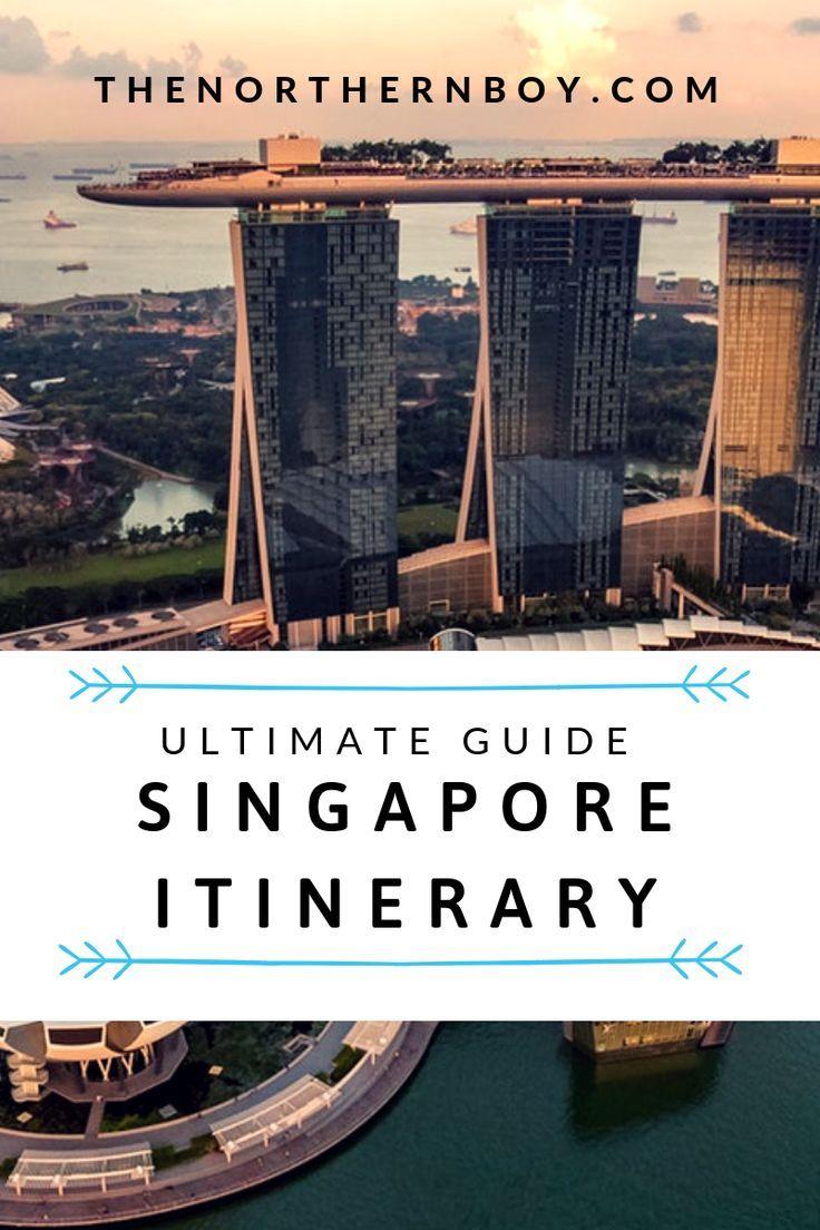 Awesome Singapore 3 Day Itinerary 2 5 Night Thenorthernboy